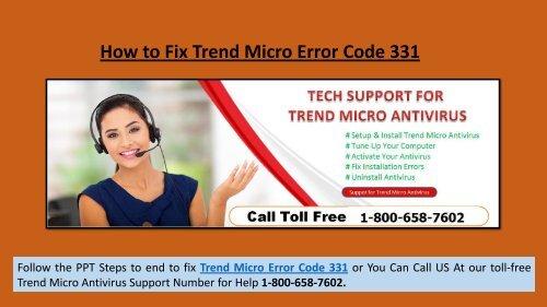 Steps to Fix Trend Micro Error Code 331 Call 1-800-658-7602