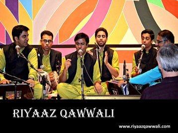 Ear Soothing Qawwali Ghazals by Riyaaz Qawwali