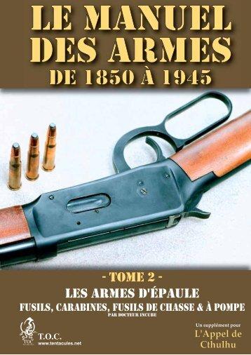 Le Manuel des armes de 1850 à 1945 - Tome 2 - Trouver Objet Caché