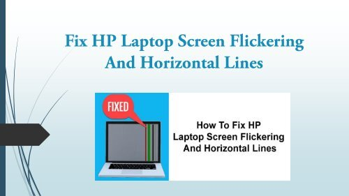 How to Fix HP Laptop Screen Flickering And Horizontal Lines