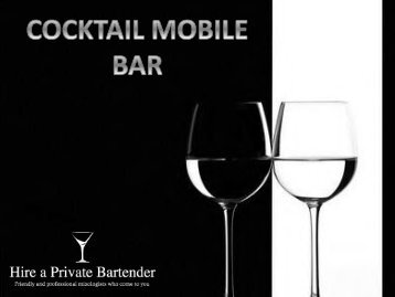 Choose the Cocktail Mobile Bar Option For Your Outdoor Party