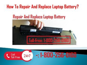 1-800-256-0160 Repair and Replace Laptop Battery