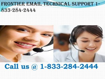 Contact Any Issues Contact 1-833-284-2444 Frontier Mail Support Number