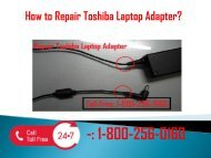 1-800-256-0160 Repair Toshiba Laptop Adapter