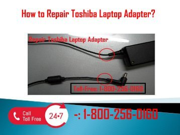 1-800-256-0160 Repair Toshiba Laptop Adapter