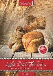 Landhaus-Team: Leckere Brote für Sie ... aus dem Thermomix Band 1