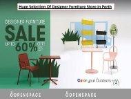 Huge Selection Of Designer Furniture Store In Perth