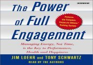 Free Power of Full Engagement: Managing Energy, Not Time, is the Key to Performance, Health, and Happiness | Ebook