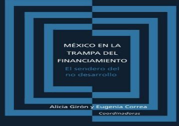 Download Mexico en la trampa del financiamiento: El sendero del no desarrollo | pDf books