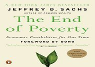 Free THE End of Poverty: Economics Possibilities for Our Time | PDF File
