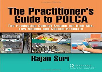 PDF The Practitioner s Guide to POLCA: The Production Control System for High-Mix, Low-Volume and Custom Products | Ebook