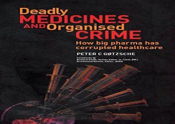 Free Deadly Medicines and Organised Crime: How Big Pharma Has Corrupted Healthcare | Ebook