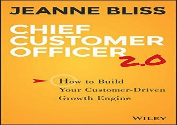 Download Chief Customer Officer 2.0: How to Build Your Customer-driven Growth Engine | Download file