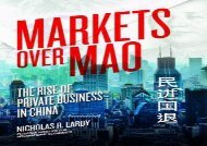 Download Markets Over Mao: The Rise of Private Business in China | Download file