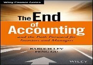 Download The End of Accounting and the Path Forward for Investors and Managers (Wiley Finance) | PDF File