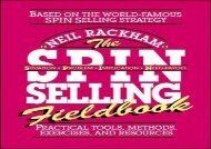 Download The SPIN Selling Fieldbook: Practical Tools, Methods, Exercises and Resources | PDF File