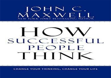 PDF How Successful People Think: Change Your Thinking, Change Your Life | Download file