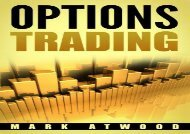 PDF Options Trading: How YOU Can Make Money Trading Options: Even If You re A Bit Lazy (But Motivated) | Online
