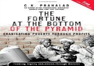 Read The Fortune at the Bottom of the Pyramid: Eradicating Poverty Through Profits | Online