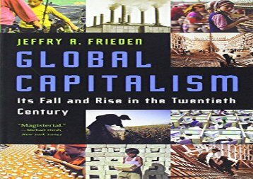 Download Global Capitalism: Its Fall and Rise in the Twentieth Century | Ebook