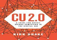 Free CU 2.0: A Guide for Credit Unions Competing in the Digital Age | pDf books