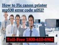 How to Fix canon printer mp530 error code u052