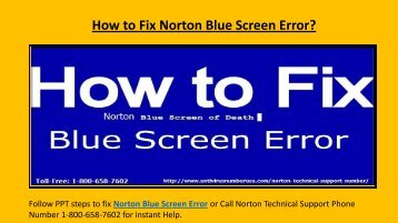 Steps Fix Norton Blue Screen Error @ 1-800-658-7602