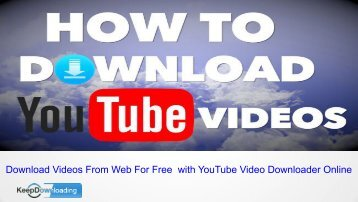 How to download videos from YouTube to computer