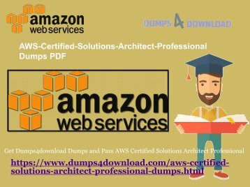 AWS-Certified-Solutions-Architect-Professional Amazon Dumps PDF Questions