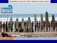Reasons to have Surf Trips in Costa Rica