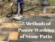 3 Methods of Power Washing of Stone Patio by Peak Pressure Washing
