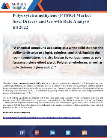 Polyoxytetramethylene (PTMG) Market Size, Drivers and Growth Rate Analysis till 2022
