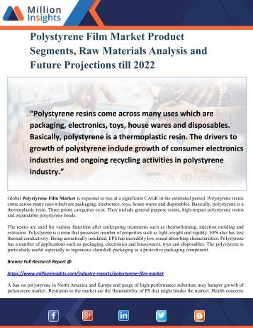 Polystyrene Film Market Product Segments, Raw Materials Analysis and Future Projections till 2022