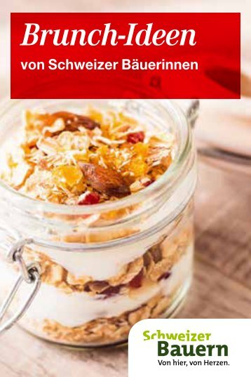 Brunch-Ideen von Schweizer Bäuerinnen