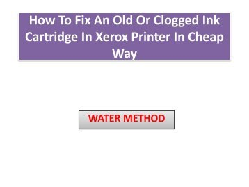 How To Fix An Old Or Clogged Ink Cartridge In Lexmark Printer In Cheap Way