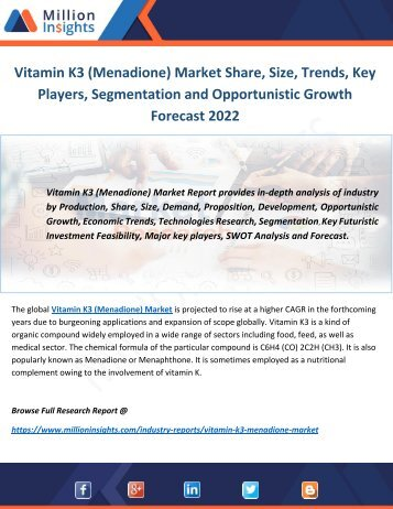 Vitamin K3 (Menadione) Market Share, Size, Trends, Key Players, Segmentation and Opportunistic Growth Forecast 2022