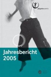 Jahresbericht 2005 - Physio Austria