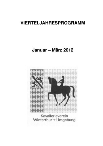 1. Quartal 2012 - Kavallerieverein Winterthur