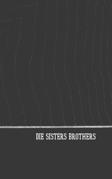 Die sisters brothers - Verlagsgruppe Random House GmbH