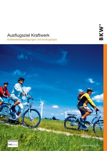 Ausflugsziel Kraftwerk - BKW