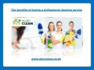 The benefits of having a professional cleaning service