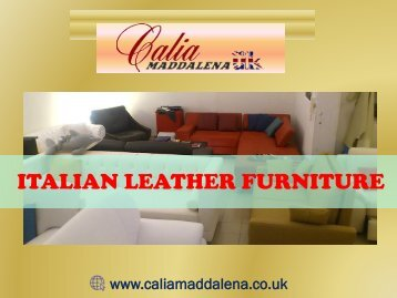 Italian Leather Furniture at best price-Calia Maddalena, UK
