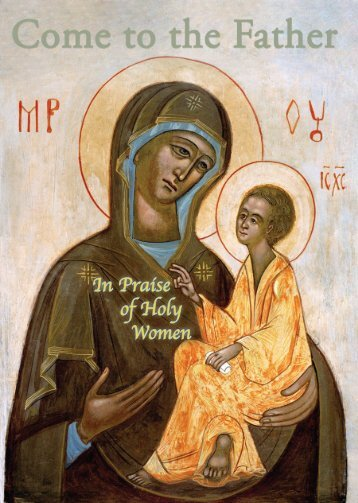 In Praise of Holy Women