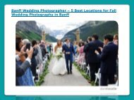 5 Best Locations for Fall Wedding Photography in Banff