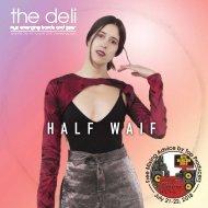 The Deli NYC #55 - Half Waif, NYC MixCon 2018