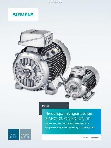SIEMENS_KatalogD81.1_Simotics-GP-SD-XP-DP-Niederspannungsmotoren_05-2018_DE