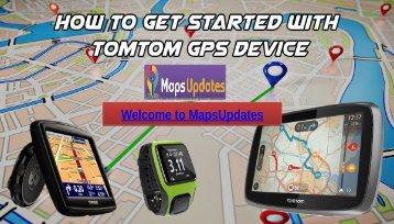 TomTom Devices Technical Support, Dial: USA: +1-844-441-2440 & UK: +44-800-046-5297 Toll-Free