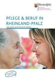 Pflege & Beruf IN rHeINlAND-PfAlZ - Beruf & Familie gGmbH