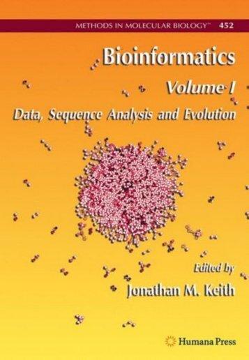 Bioinformatics, Volume I Data, Sequence Analysis and Evolution