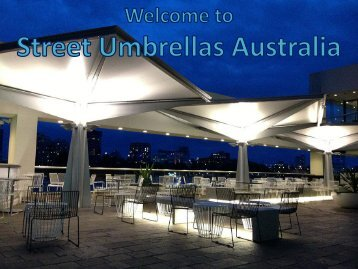 Street Umbrellas Australia's All Commercial Projects